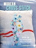 Modern Cross Stitch: Over 30 fresh and new counted cross-stitch patterns