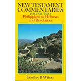 New Testament Commentaries, Volume (Philippians to Hebrews and Revelation)