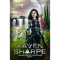 Raven Sharpe (Raven Sharpe Chronicles Book 1)