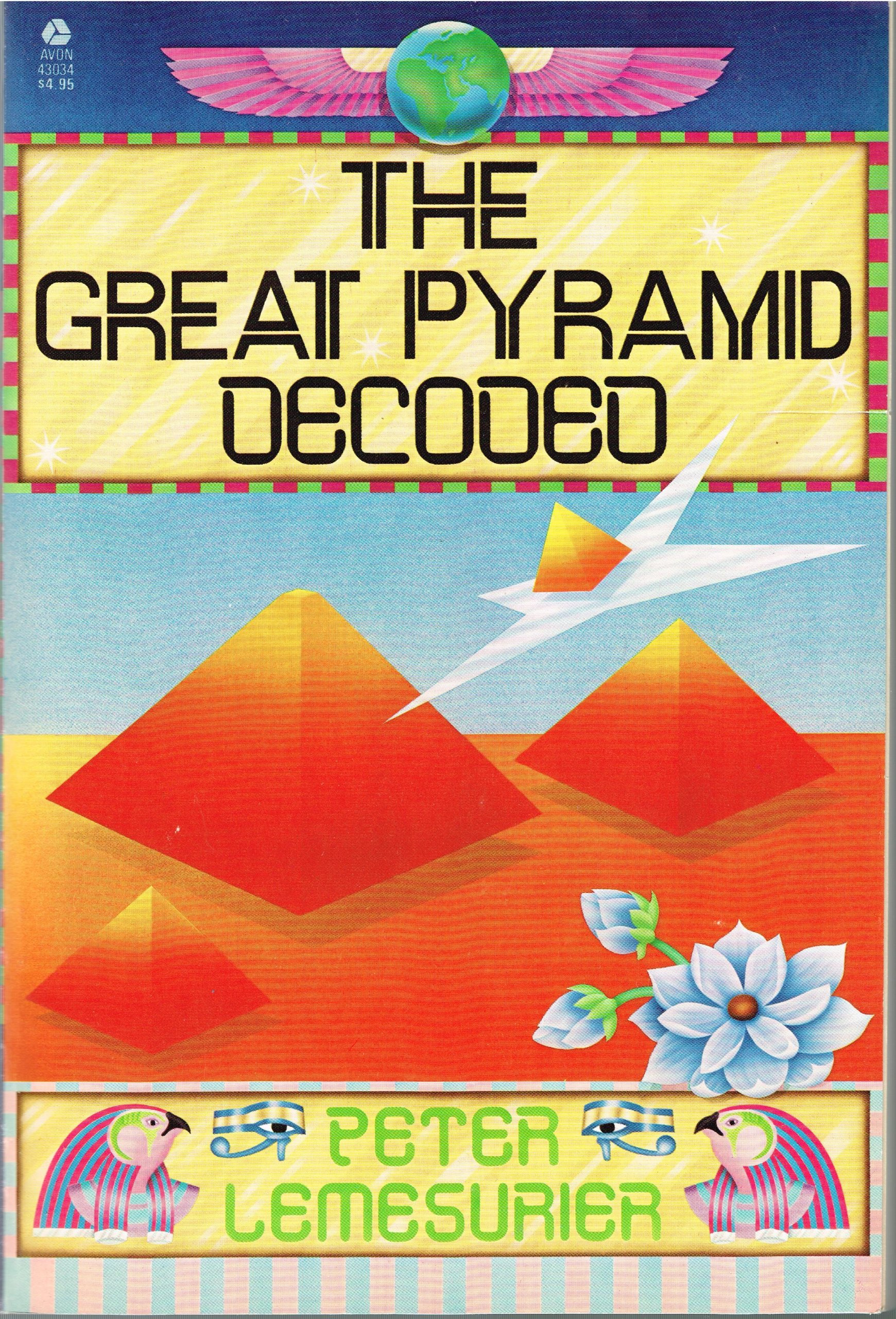 The great pyramid decoded peter lemesurier 9780380430345 amazon the great pyramid decoded peter lemesurier 9780380430345 amazon books malvernweather Images