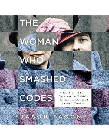 Amazon The Woman Who Smashed Codes A True Story Of Love Spies