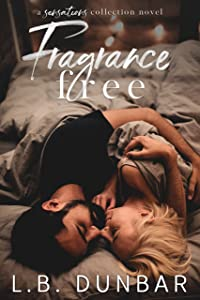 Fragrance Free: A Sensations Collection Novel