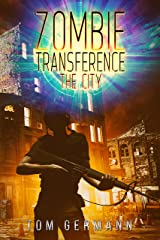 The City (Zombie Transference Book 2) Kindle Edition
