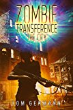 The City (Zombie Transference Book 2)