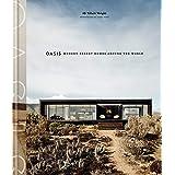 Oasis: Modern Desert Homes Around the World (CLARKSON POTTER)