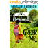 It's All Greek to Me: A Humorous Romantic Mystery
