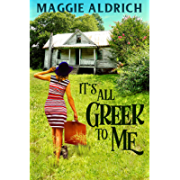 It's All Greek to Me: A Humorous Romantic Mystery (Emily Potens Mysteries Book 1) (English Edition)