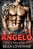 Angelo: A Bad Boy Billionaire Romance