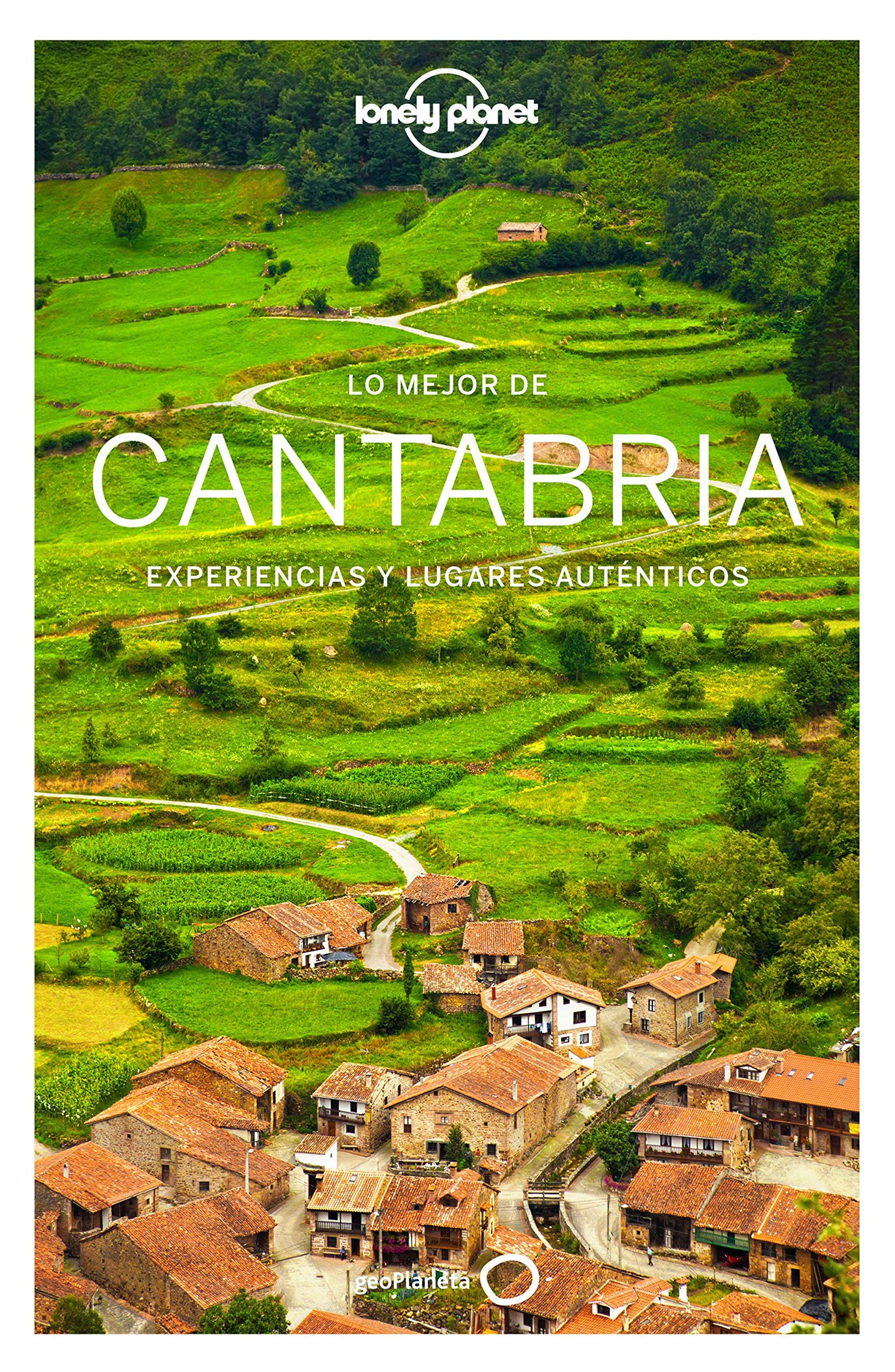 Lo mejor de Cantabria 1 (Guías Lo mejor de Región Lonely Planet)
