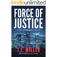 Force of Justice: A Gripping Legal Thriller (Brad Madison Book 1)