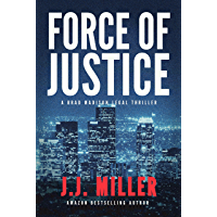 Force of Justice: A Legal Thriller (Brad Madison Legal Thriller Series Book 1) (English Edition)