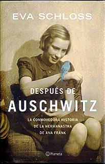 Después de Auschwitz: La conmovedora historia de la hermanastra de Ana Frank (Spanish Edition