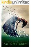 Breaking Gravity (Fall Back Series #2)