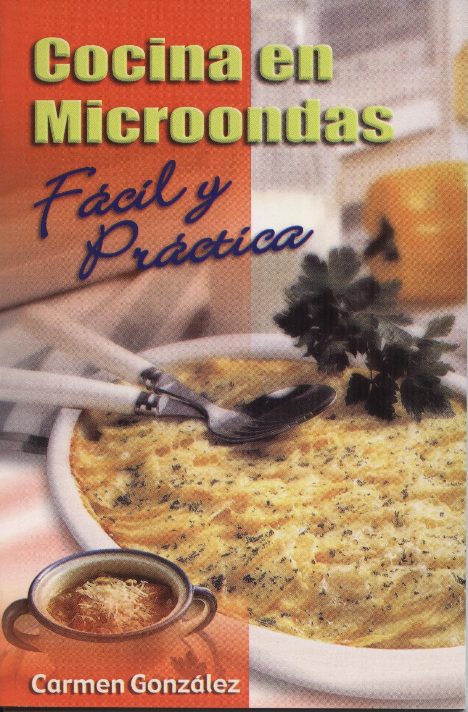 Cocina en microondas fácil y práctica (Spanish Edition ...