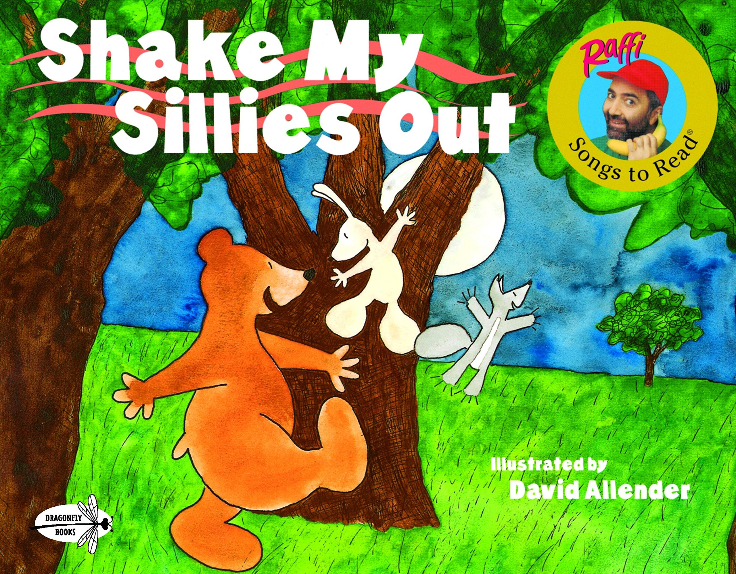 Read Online Shake My Sillies Out (Raffi Songs to Read) PDF