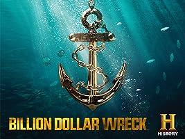 Billion Dollar Wreck Season 1