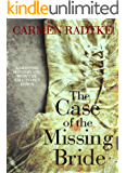 The Case of the Missing Bride: a gripping mystery you won't be able to put down