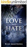 Love and Hate: In Nazi Germany (English Edition)