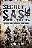 Secret SAS Missions in Africa: C Squadron's