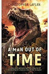 A Man Out Of Time Kindle Edition