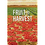 Fruit to Harvest: Witness of God's Great Work among Muslims