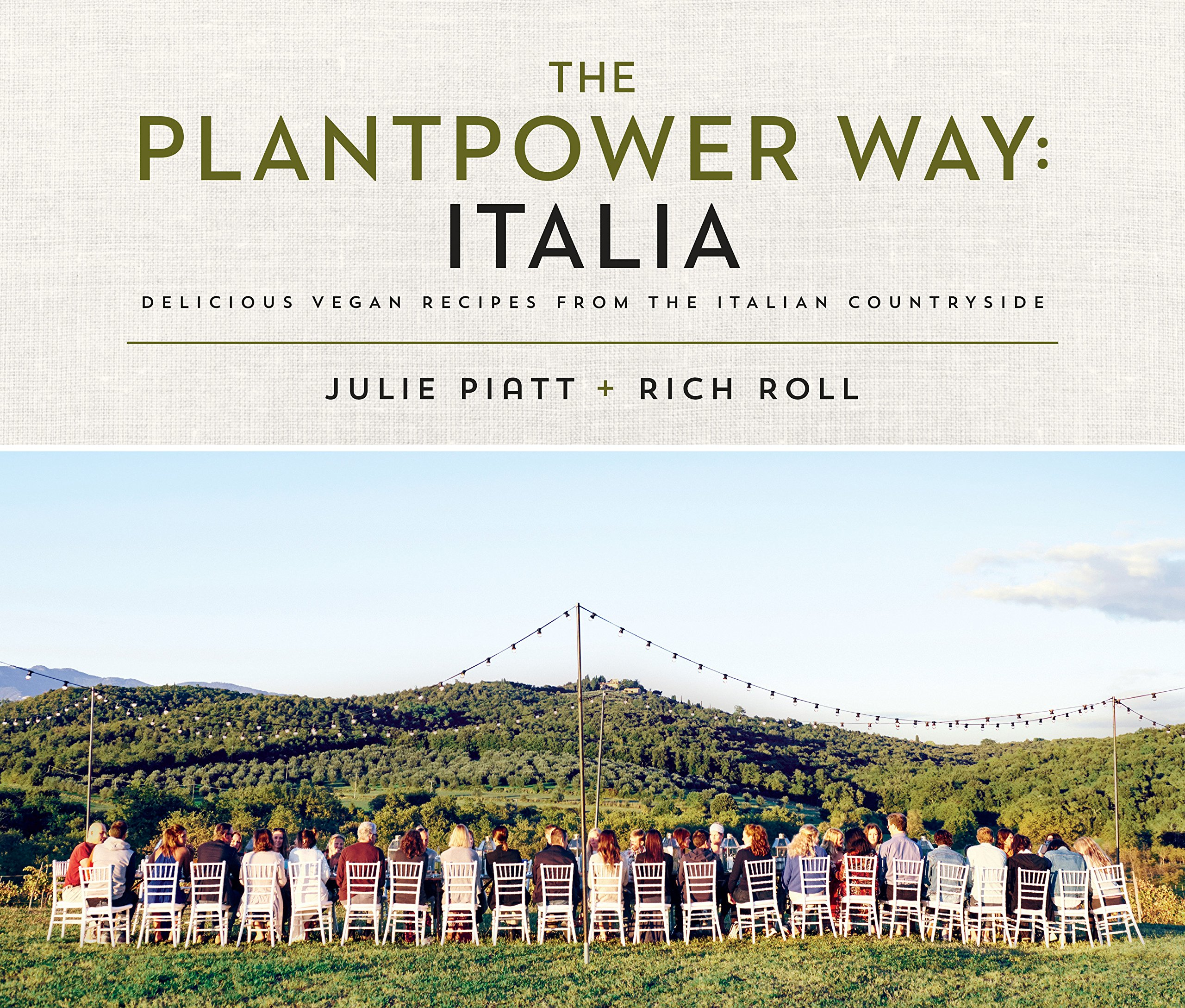The Plantpower Way: Italia: Delicious Vegan Recipes from the Italian Countryside by Avery