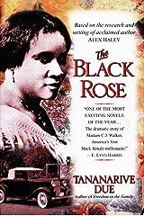The Black Rose: The Dramatic Story of Madam C.J. Walker, America's First Black Female Millionaire Paperback