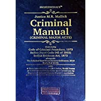 Criminal Manual (Criminal Major Acts - Pocket Edition) Containing Code of Criminal Procedure 1973, Indian Penal Code 1860 and Indian Evidence Act 1872 along with the Criminal Law (Amendment) Ordinance 2018 with State Amendments, Subject Index, Model Forms, Guidelines and Procedures on Criminal Law by Supreme Court and Human Rights Commission by Hon'ble Justice M.R.Mallick