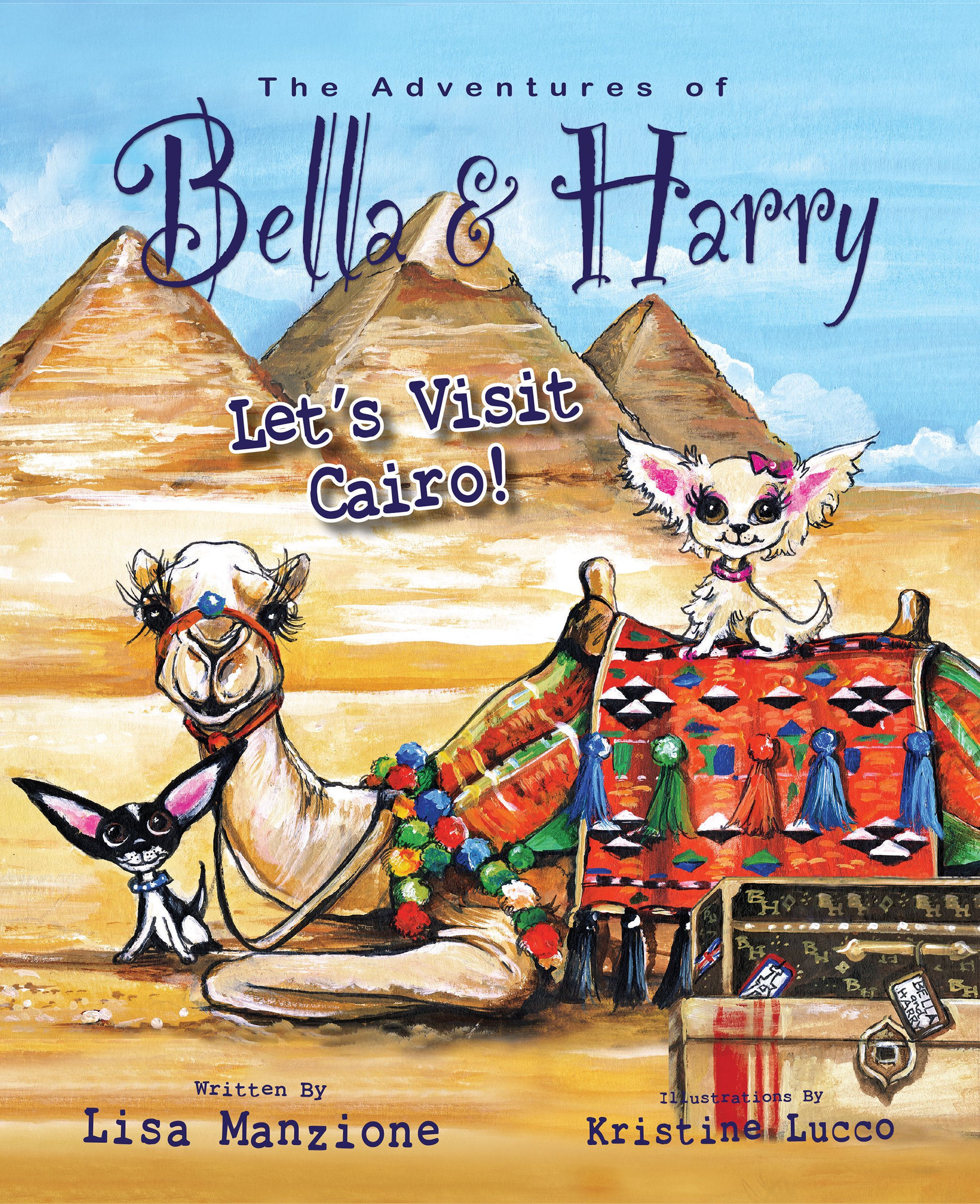 Let's Visit Cairo! (Adventures of Bella and Harry) [Idioma Inglés]