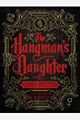 The Hangman's Daughter: [Kindle in Motion] (A Hangman's Daughter Tale Book 1) Kindle Edition