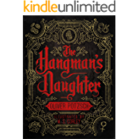 The Hangman's Daughter: [Kindle in Motion] (A Hangman's Daughter Tale Book 1) (English Edition)