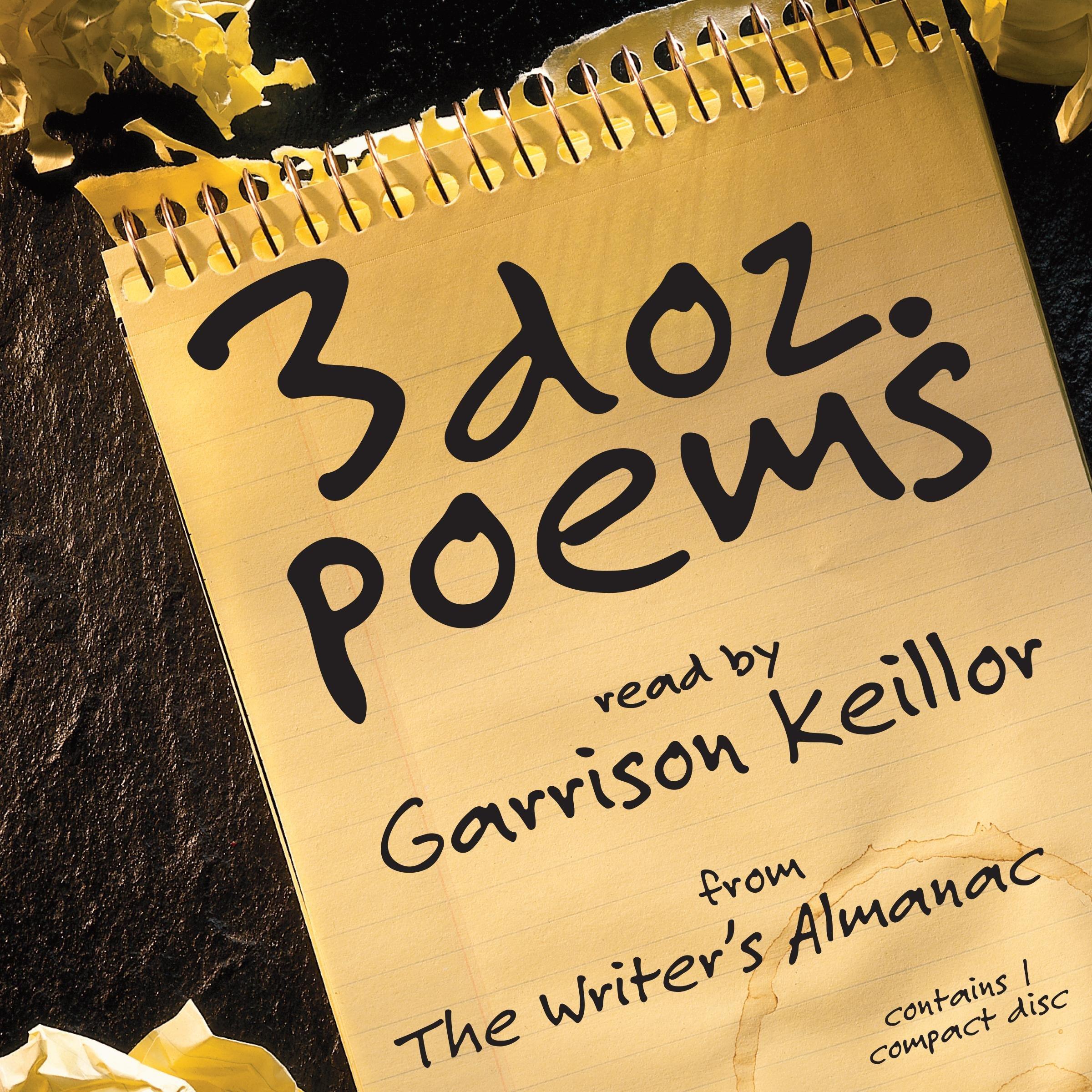 3 Dozen Poems: From the Writer's Almanac: Garrison Keillor: 0025024458187:  Amazon.com: Books
