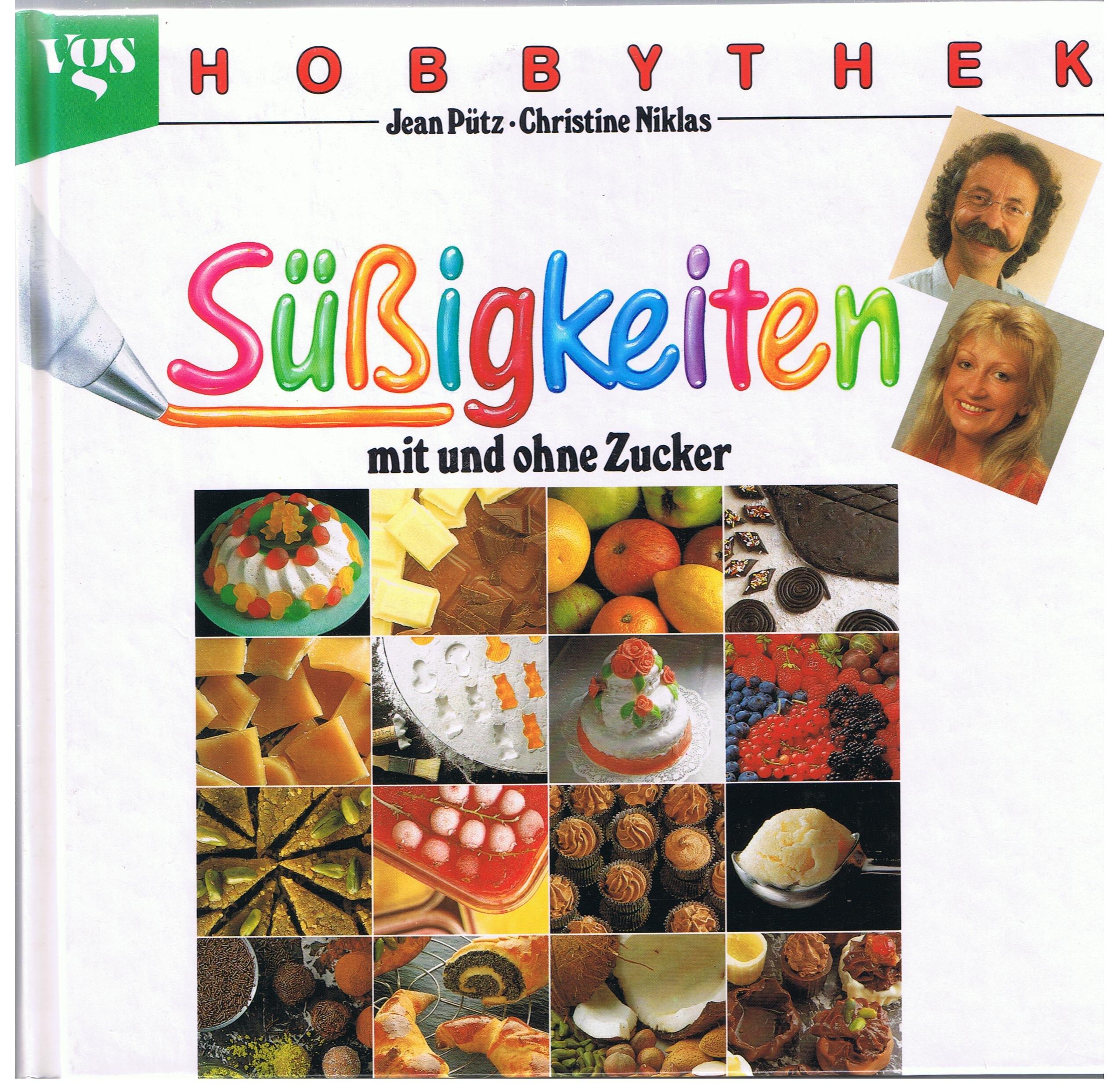 Hobbythek Süß[ss]igkeiten mit und ohne Zucker