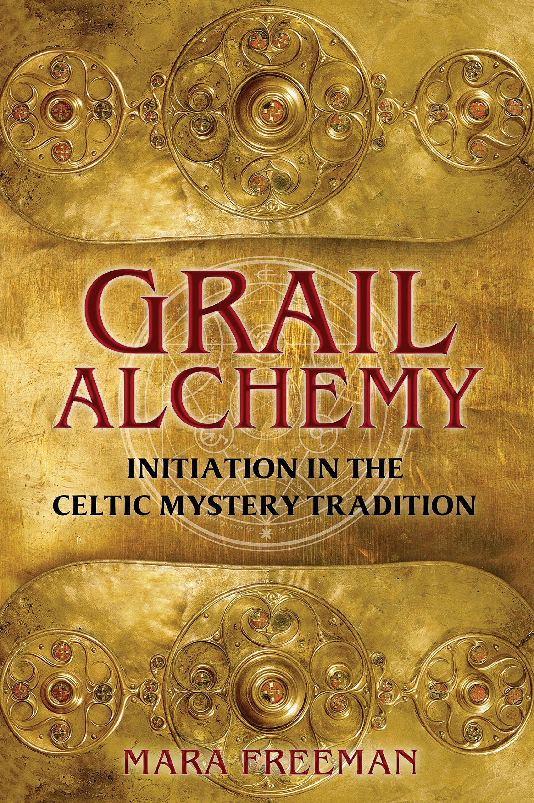 Grail Alchemy Initiation In The Celtic Mystery Tradition Mara