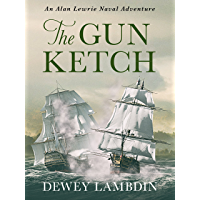The Gun Ketch (Alan Lewrie Naval Adventures Book 5)