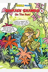 Shikari Shambu On The Run (Vol-6) : Tinkle Collection Kindle Edition