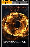 El Alma Oscura De Lucy