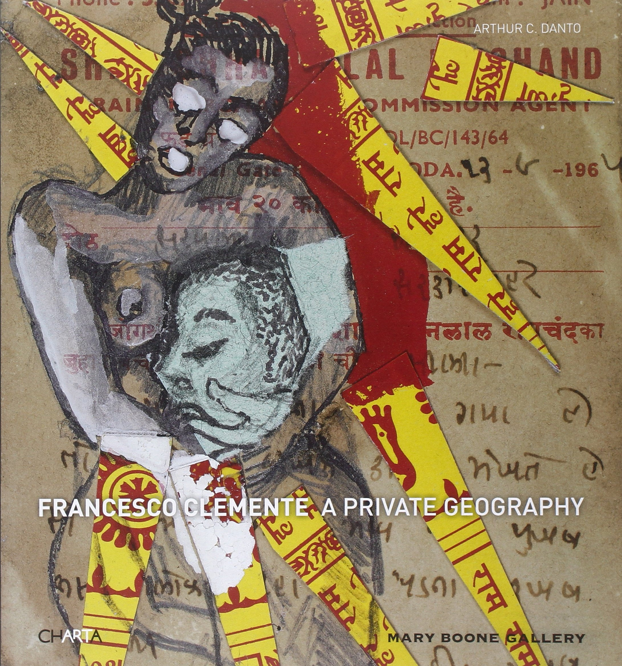 Francesco Clemente: A Private Geography PDF
