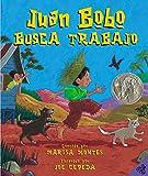 Juan Bobo Goes to Work (Spanish edition): Juan Bobo busca trabajo