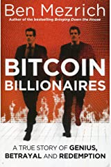 Bitcoin Billionaires: A True Story of Genius, Betrayal and Redemption Paperback