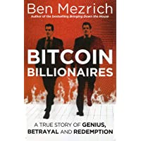 Bitcoin Billionaires: A True Story of Sex, Genius, Betrayal, Redemption and the six foot five, identical twin Olympic rowers who spun virtual currency into an empire of solid gold