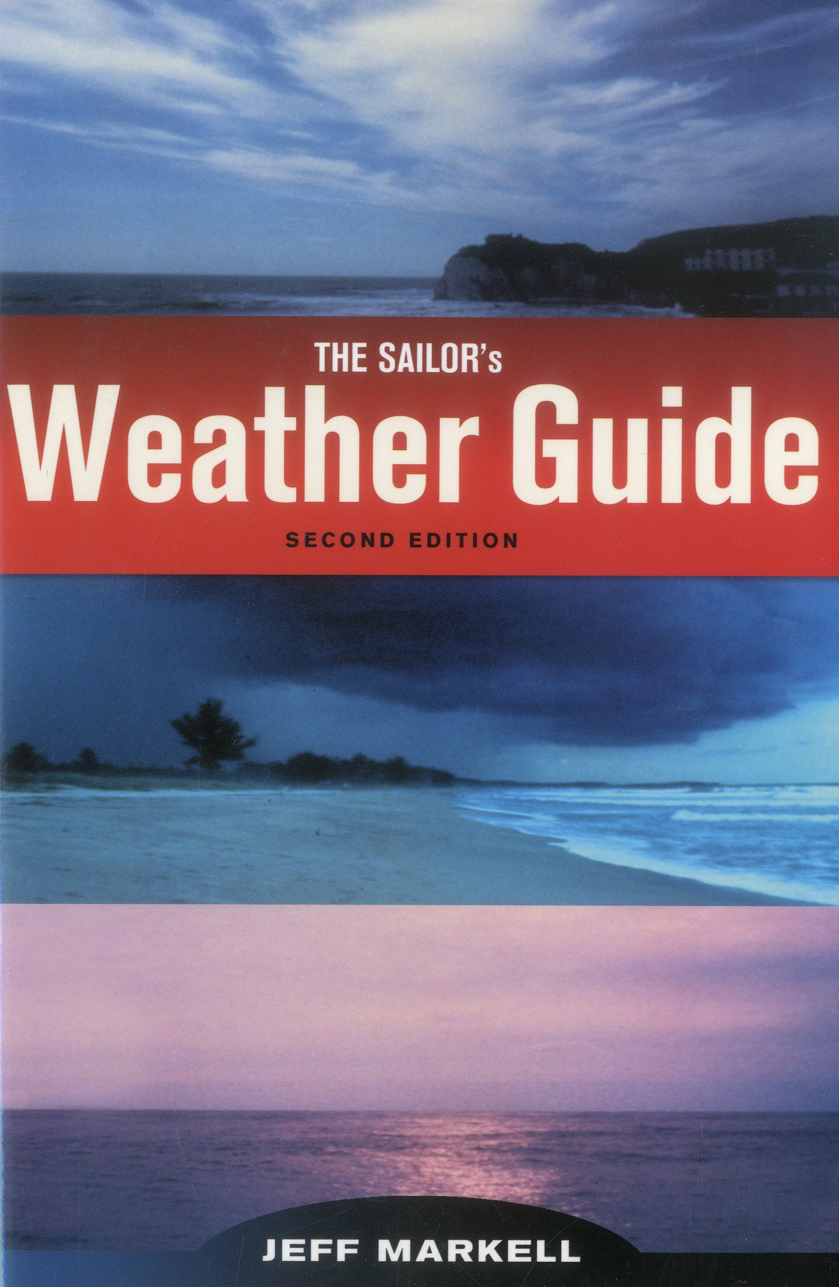 Sailors weather guide jeff markell 9781574091588 amazon books fandeluxe Choice Image