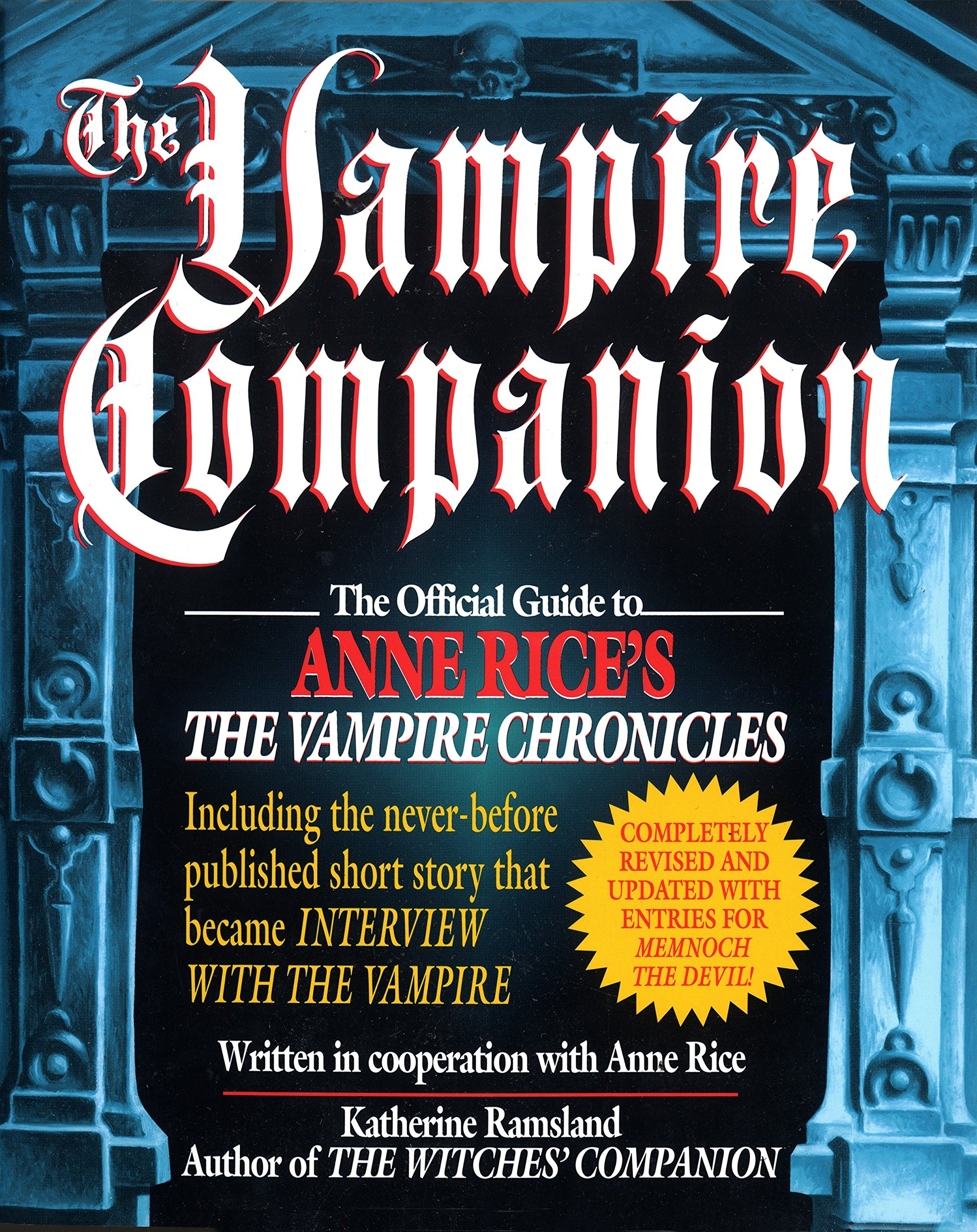 The Vampire Companion The Official Guide To Anne Rices The Vampire