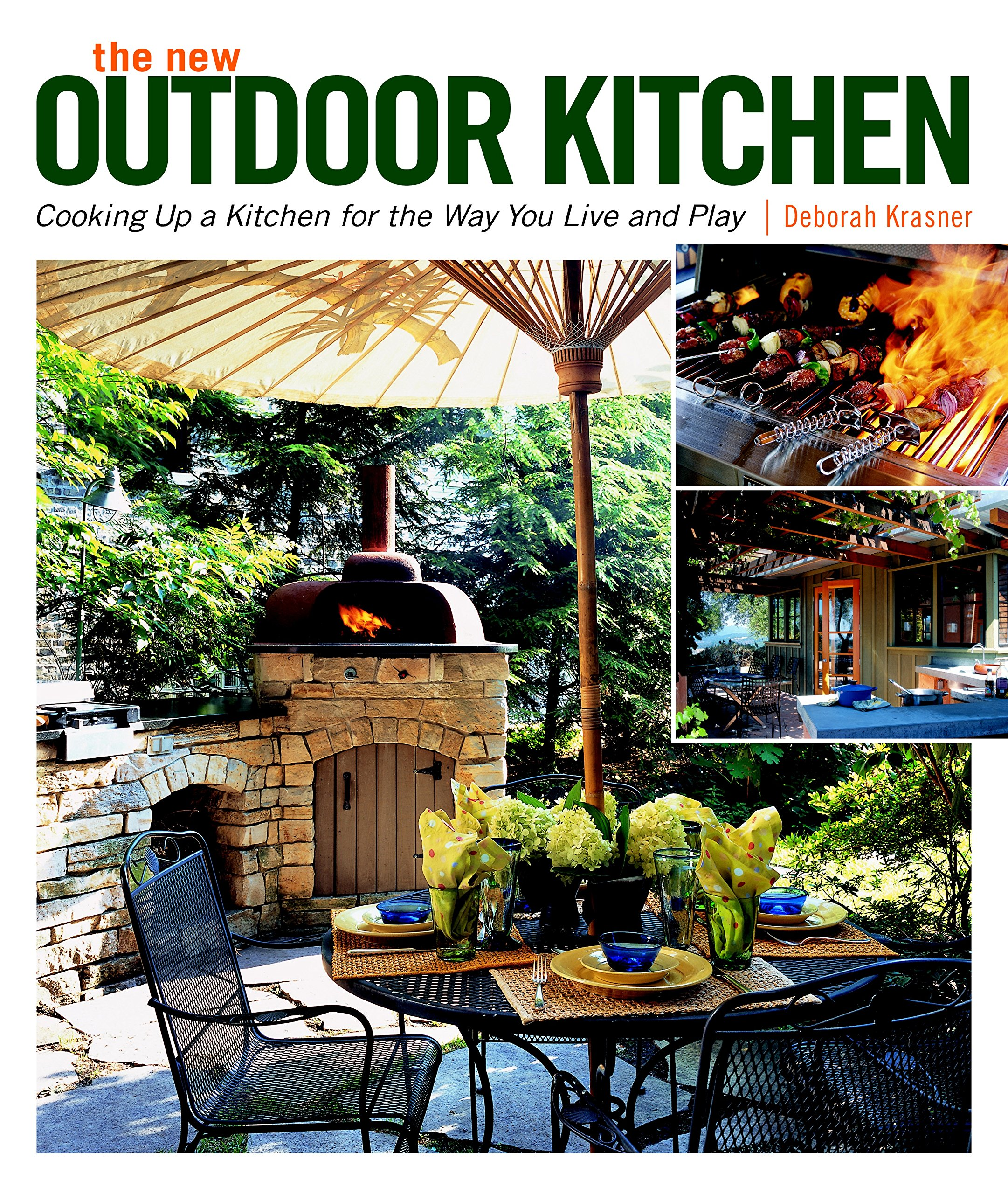the new outdoor kitchen cooking up a kitchen for the way you live rh amazon com