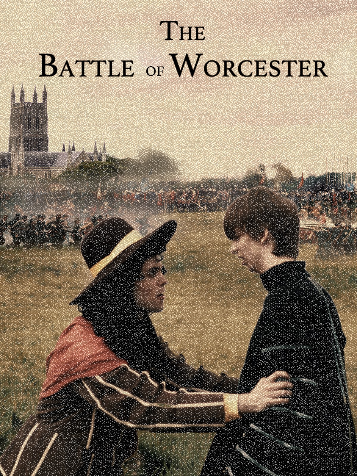 The Battle of Worcester on Amazon Prime Video UK