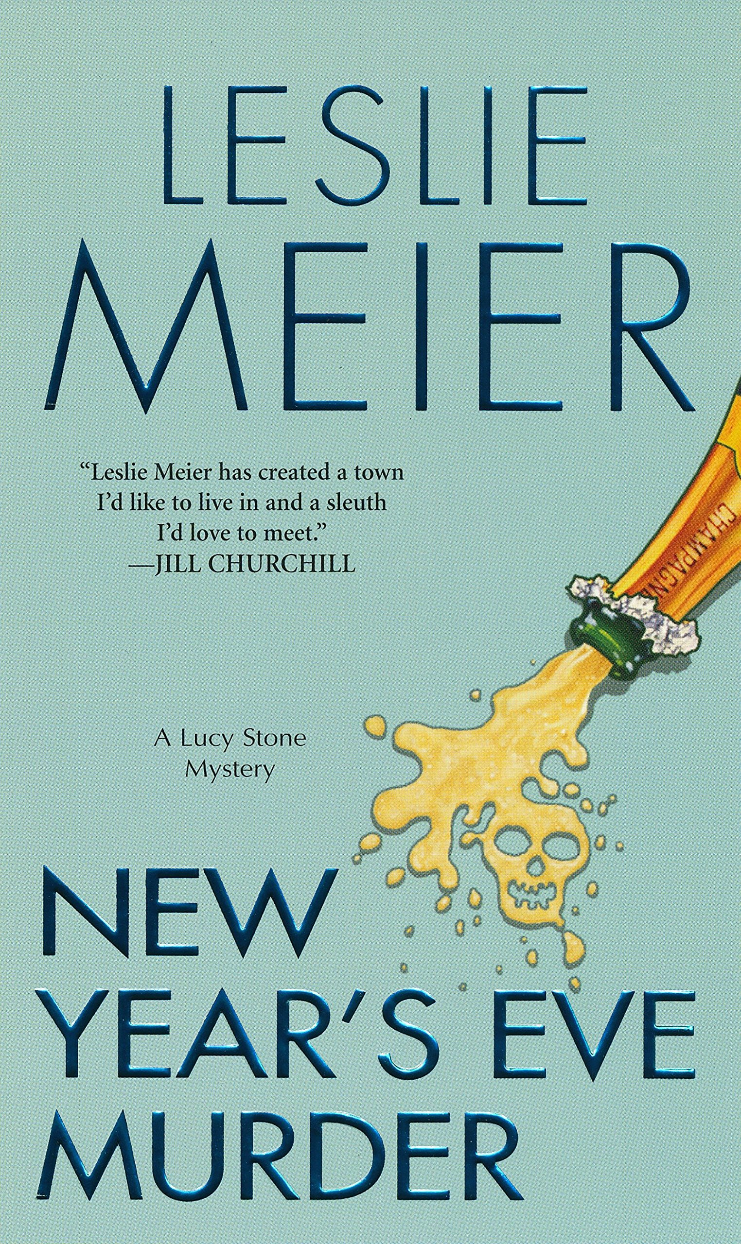 New Year's Eve Murder (Lucy Stone Mysteries, No. 12): Leslie Meier:  9780758207005: Amazon.com: Books