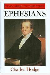 Ephesians (Geneva Series of Commentaries) Hardcover