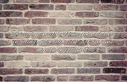Amazon com: Home Comforts Gloria Vanderbilt - Famous Quotes