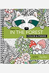 Color & Frame Coloring Book - In the Forest Spiral-bound