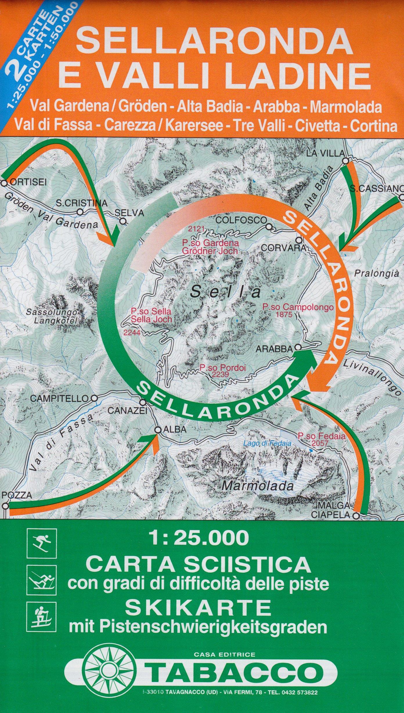 Skikarte Sellaronda - Ladinische Täler: Wanderkarte /Skikarte Tabacco. 1:25000